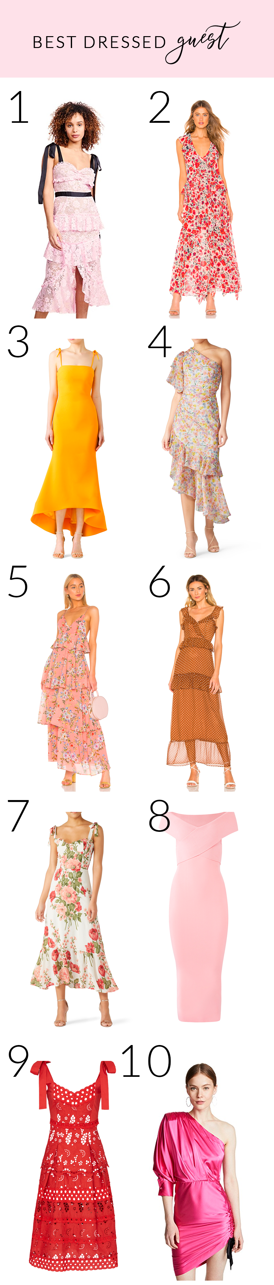 10 dresses - best dressed guest
